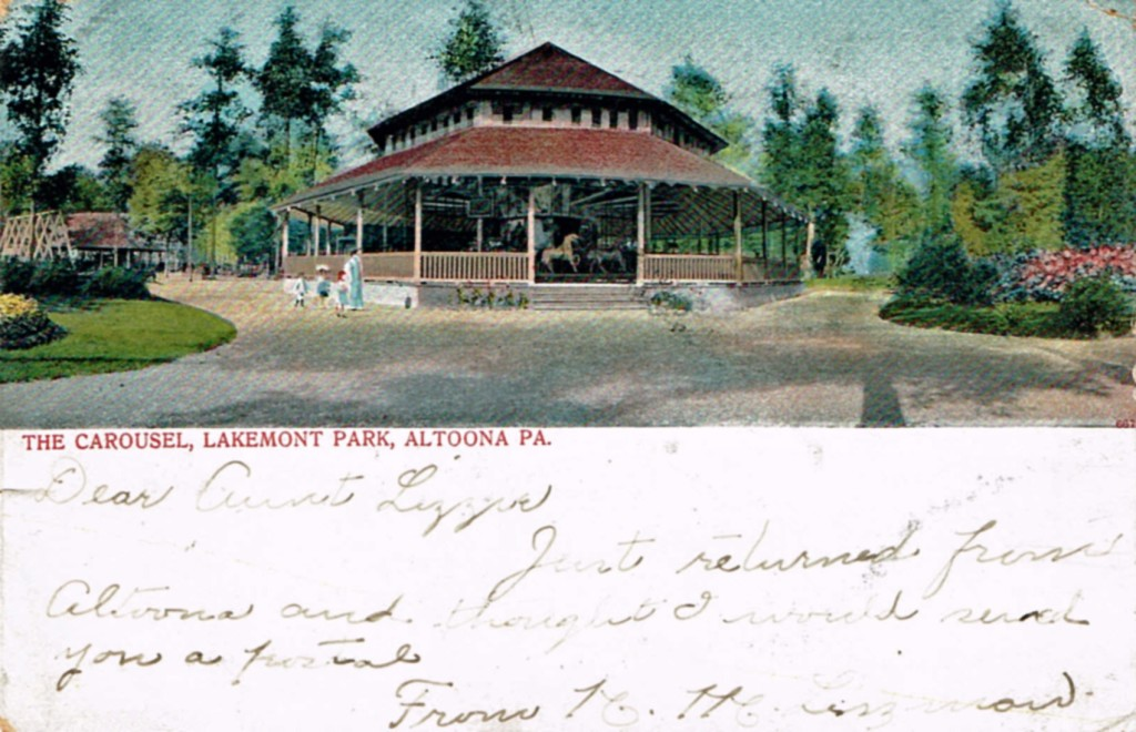 Figure 3.  Morris Carousel building, Lakemont Park, Altoona, PA.  Undivided back with message space on the front, postmarked 1905. Barbara Williams collection.